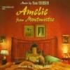 「アメリ」 サウンドトラック