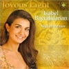 Isabel Bayrakdarian / Joyous Light